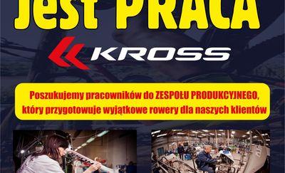 KROSS - Poszukuje pracowników do ZESPOŁU PRODUKCYJNEGO