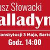 """Narodowe czytanie w Bartoszycach """"Balladyny"""" Juliusza Słowackiego"""