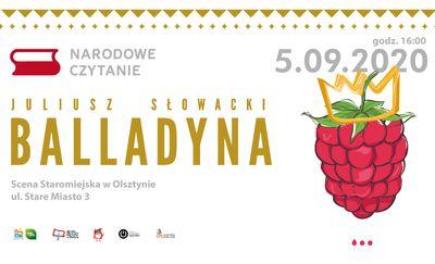 """Narodowe Czytanie: """"Balladyna"""" Juliusza Słowackiego"""