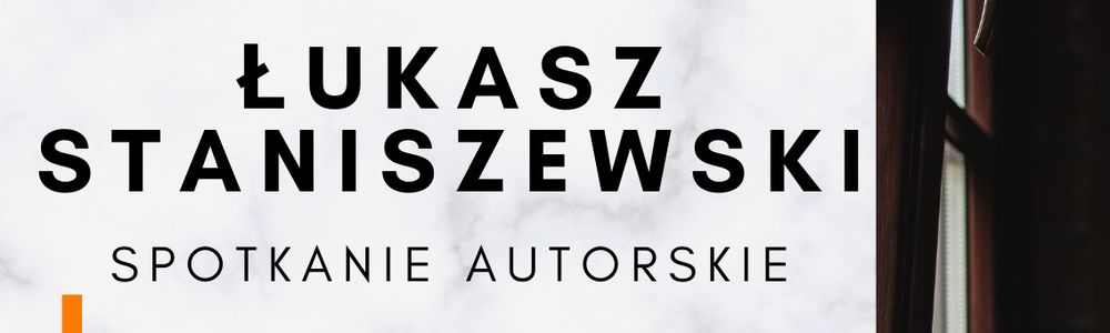 """Łukasz Staniszewski, autor """"Małych Gróz"""", spotka się z czytelnikami"""