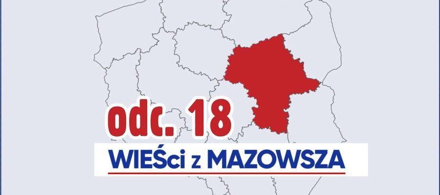 WIEŚci z Mazowsza - odcinek 18
