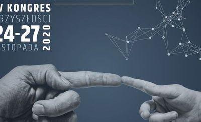 IV Kongres Przyszłości: REGION 2030//CZŁOWIEK [LIVE VIDEO]