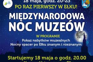 Zapraszamy na Międzynarodową Noc Muzeów w Ełku!