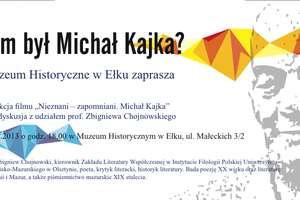 Wiesz kim był Michał Kajka?