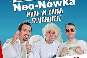 Kętrzyński Wieczór Kabaretowy: Neo-Nówka, Słuchajcie, Made in China