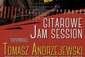 Przyjdź na gitarowe Jam Session w Mszanowie