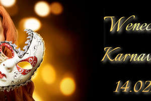 Zapraszamy na prawdziwy Wenecki Bal Maskowy!