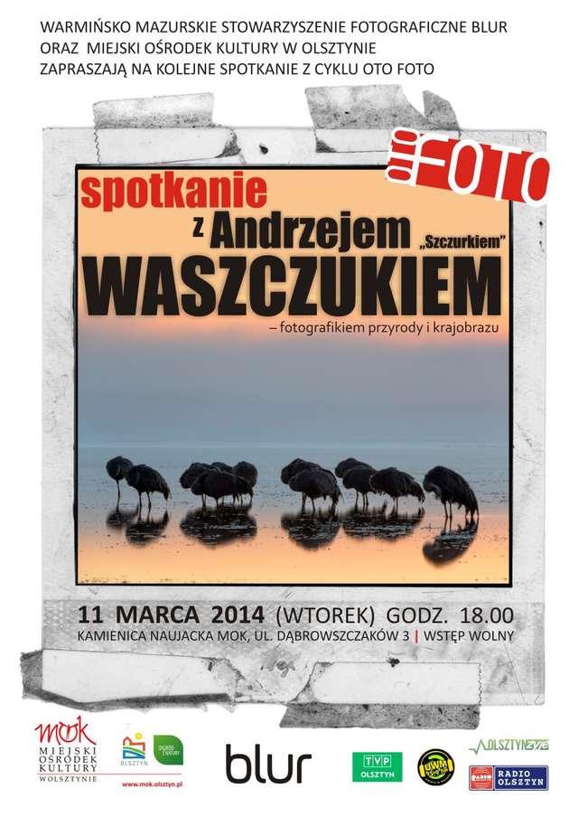 Oto foto: spotkanie z Andrzejem  Waszczukiem - full image