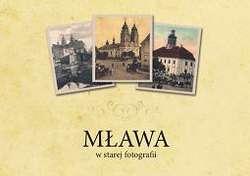 Mława w Starej Fotografii