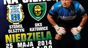 Stomil vs. GKS Katowice!