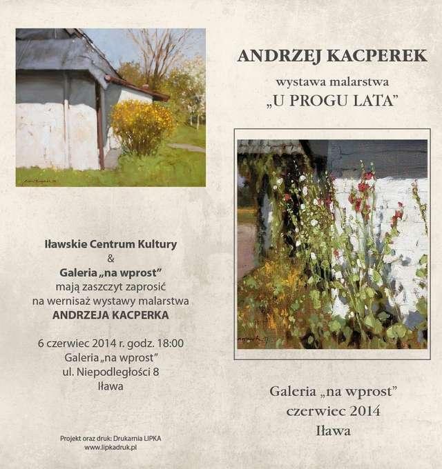 Andrzej Kacperek U progu lata - full image