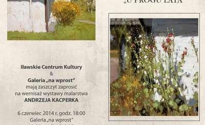 "Andrzej Kacperek ""U progu lata"""
