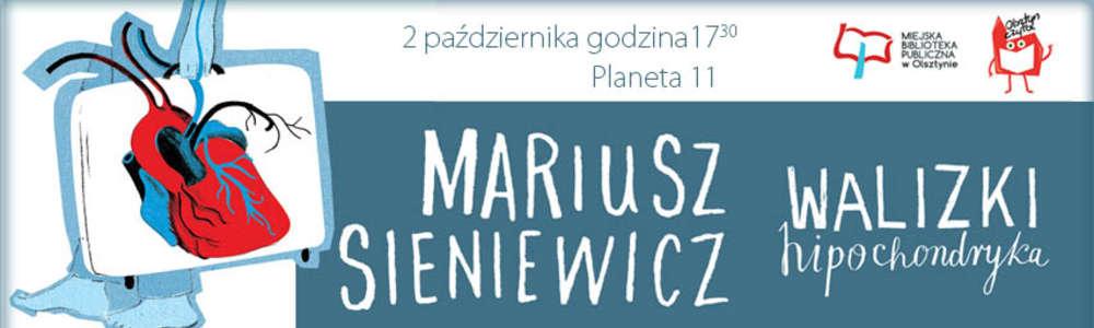 Mariusz Sieniewicz w Planecie 11