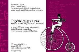 Obchody 35 - lecia pracy artystycznej Wojciecha Kassa