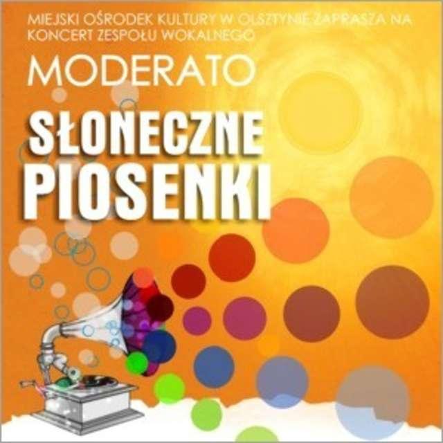 """Koncert Grupy Wokalnej """"Moderato"""" pt. """"Słoneczne piosenki"""" - full image"""