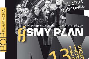 Ósmy Plan Live w filharmonii