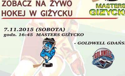 Mecz hokeja Masters Giżycko : Goldwell Gdańsk