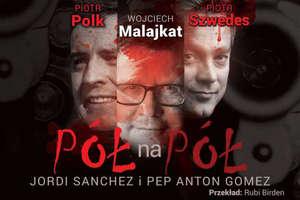 Piotr Szwedes oraz Piotr Polk wystąpią w Sępopolu