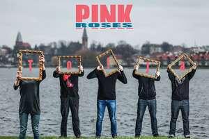 Koncert Pink Roses