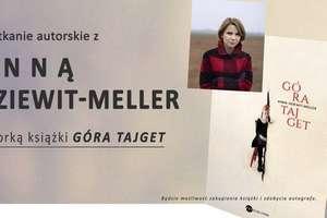Spotkanie autorskie z Anną Dziewit-Meller