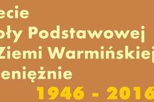70 lat Szkoły Podstawowej w Pieniężnie