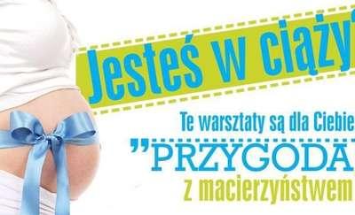 Warsztaty dla przyszłych mam - przygotuj się na przygodę z macierzyństwem!