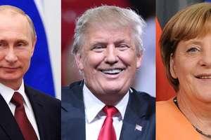 Putin, Trump i Merkel - to oni rządzą światem!