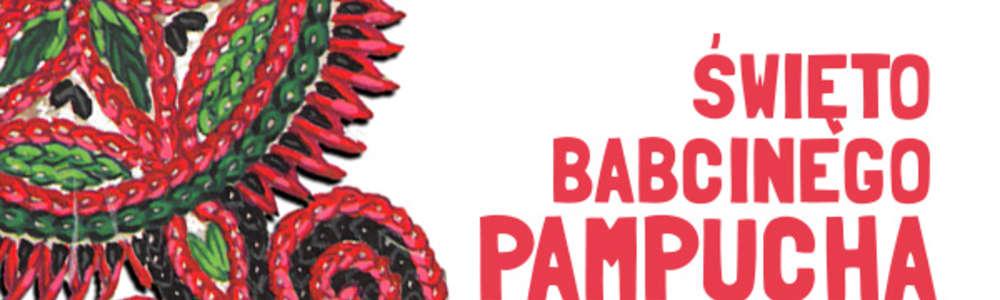 W SOBOTĘ ŚWIĘTO PAMPUCHA