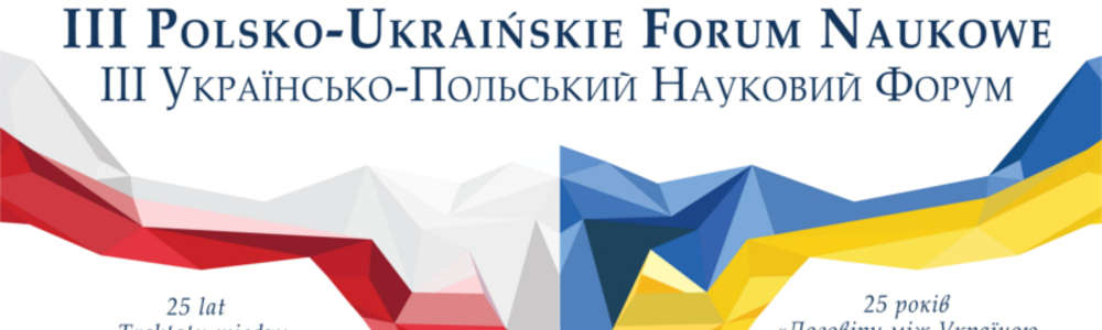 III Polsko-Ukraińskie Forum Naukowe