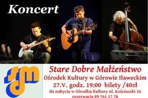 Koncert Starego Dobrego Małżeństwa