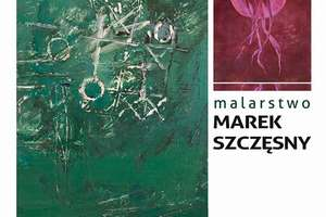 Wernisaż malarstwa Marka Szczęsnego