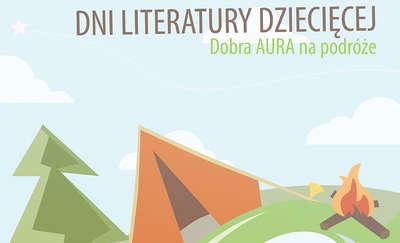 Dni Literatury Dziecięcej, czyli o podróżowaniu z książką