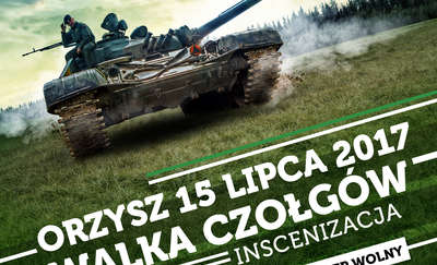 """""""Walka Czołgów"""", czyli piknik militarny  w Orzyszu"""