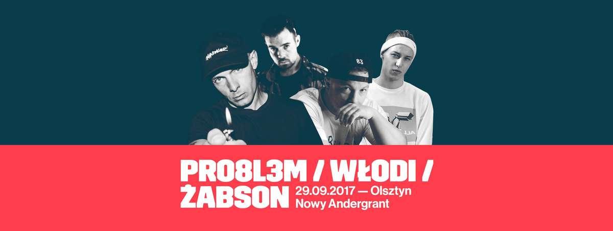 PRO8L3M, Włodi x Dj B oraz Żabson na jednej scenie - full image