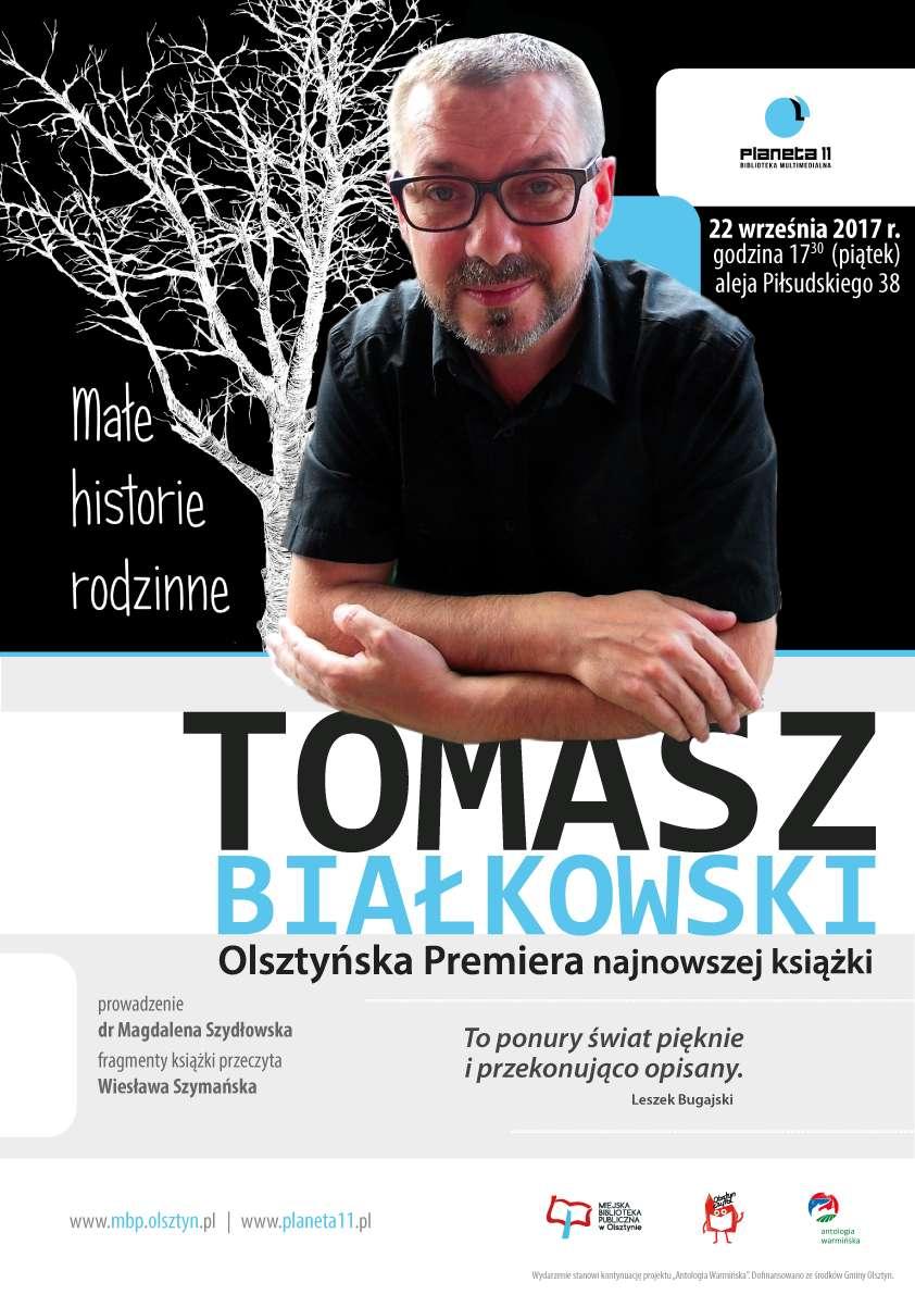 """Tomasz Białkowski i jego """" Małe historie rodzinne"""" w Planecie 11 - full image"""