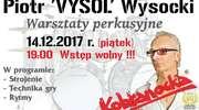 Warsztaty perkusyjne - Piotr Wysocki (Kobranocka)