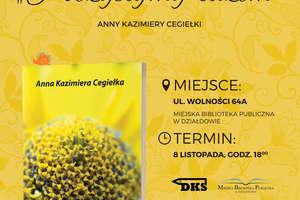 Promocja tomiku poezji Anny Kazimiery Cegiełki