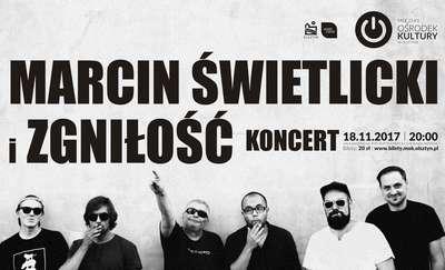 Koncert: Marcin Świetlicki i Zgnisłość