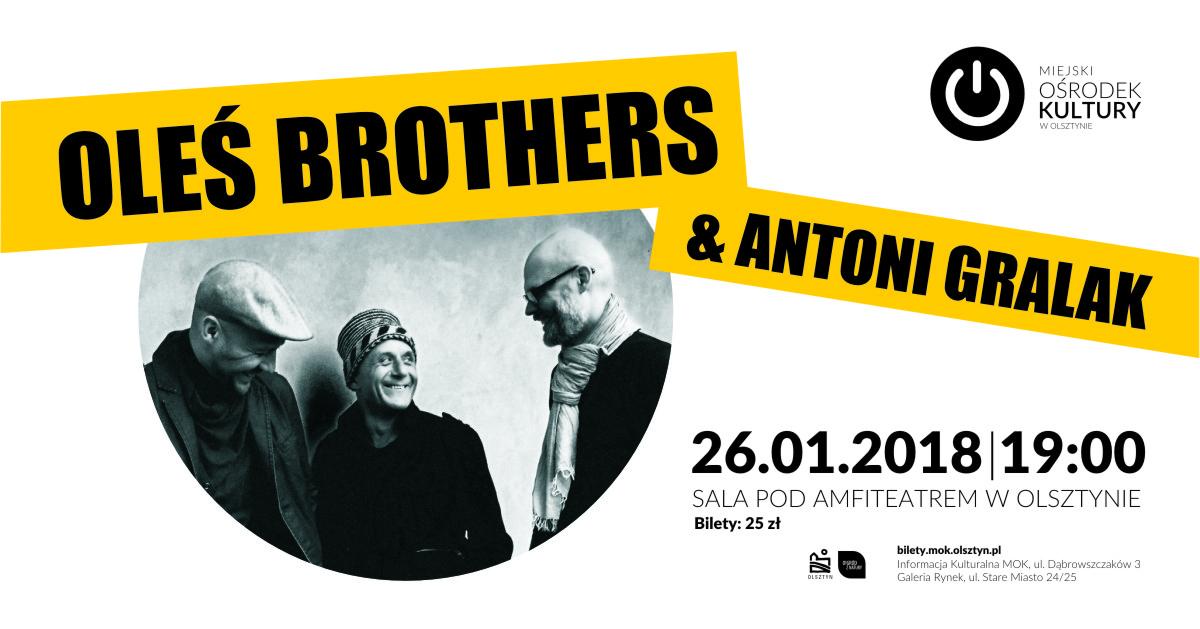 Oleś Brothers & Antoni Gralak. Projekt PRIMITIVO w Olsztynie
