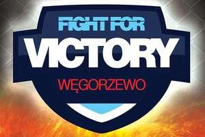 Przed nami druga edycja gali Fight For Victory Węgorzewo