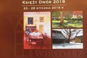 II Ogólnopolski Plener Malarski Księży Dwór 2018. Zapraszamy na wystawę