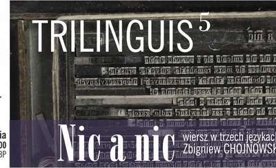 """Zbigniew Chojnowski """"Nic a nic"""""""