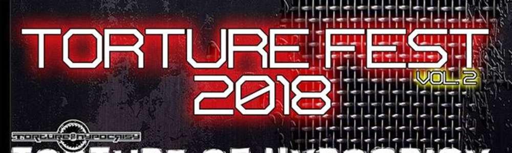 Torture Fest 2018 w Andergrancie