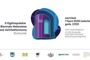Wernisaż prac II Ogólnopolskiego Biennale Malarstwa Pejzaż Architektoniczny