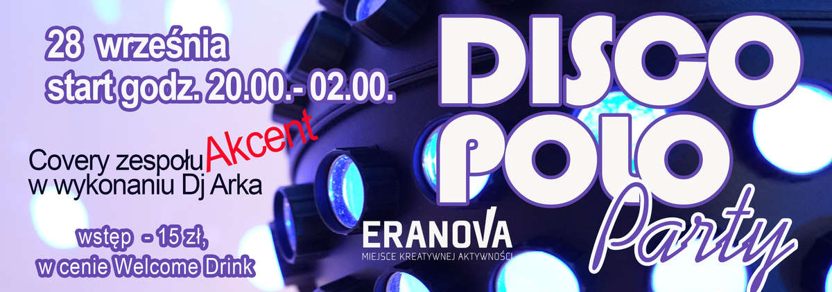 Eranova zaprasza na Disco Party - full image