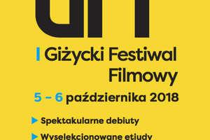 I Giżycki Festiwal Filmowy — festiwal debiutów i etiud