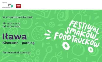 Po raz pierwszy Festiwal Smaków Food Trucków w Iławie!