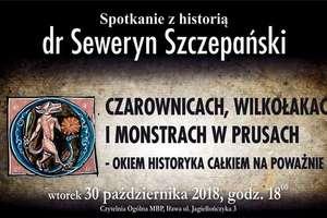 Seweryn Szczepański opowie o czarownicach i wilkołakach... całkiem na poważnie