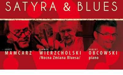 Satyra&Blues. Jerzy Mamcarz&Sławek Wierzcholski&Robert Obcowski