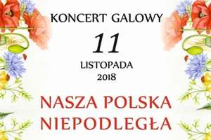 Zamkowy koncert galowy z okazji 100-lecia Niepodległości Polski